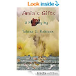 Amazon.com: Amia's Gifts (The Ausland Trilogy Book 2) eBook: Tobias Robison: Kindle Store