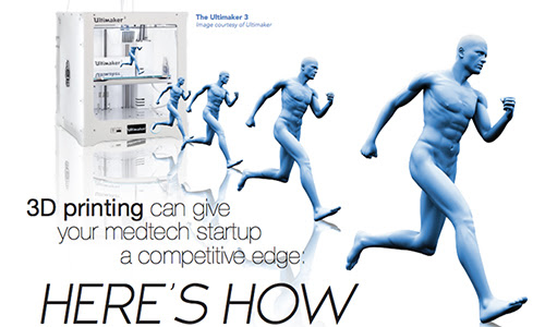 3D printing can give your medtech startup a competitive edge