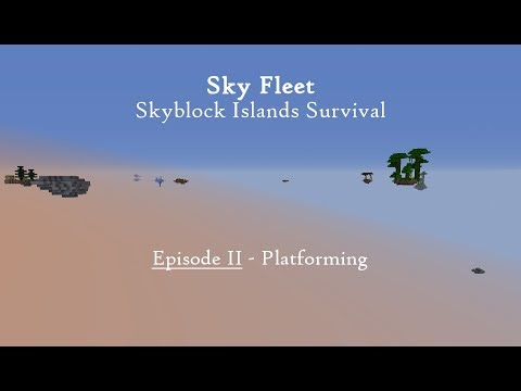 Sky Fleet: Skyblock Islands Survival Episode 2 - Platforming