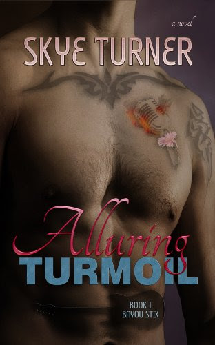 Alluring Turmoil (Bayou Stix) by Skye Turner