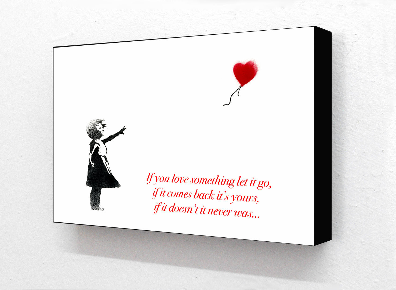 Banksy Balloon Girl If You Love Something Let It Go Block