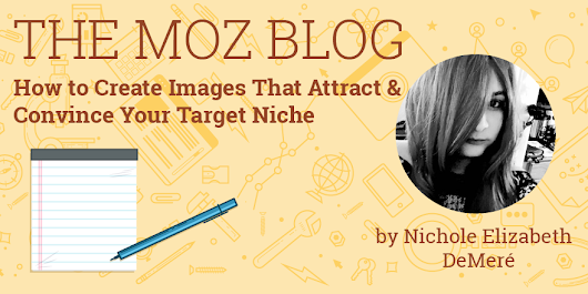 ​How to Create Images That Attract & Convince Your Target Niche