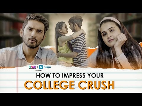 How to Impress Your College Crush