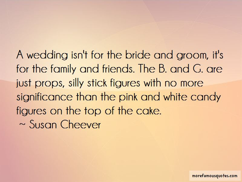 Family Friends Wedding Quotes Top 2 Quotes About Family Friends Wedding From Famous Authors
