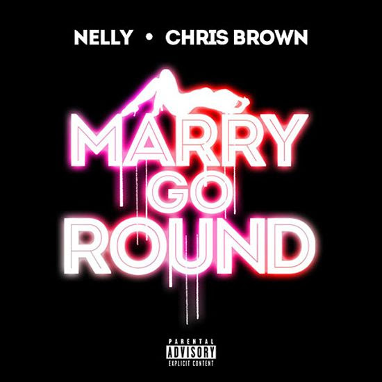Marry Go Round (Single Cover), Nelly, Chris Brown