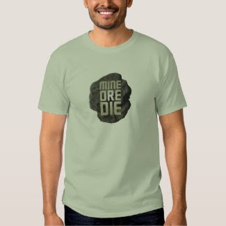 MINE ORE DIE SHIRTS