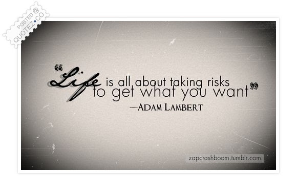 Life Is All About Taking Risks Inspirational Quote Quotezco