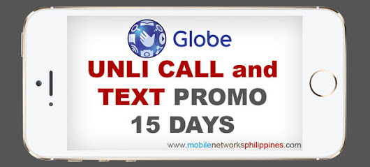 GOUNLI300 | Globe Unli Call and Text 15 DAYS Promo | Mobile Networks Philippines
