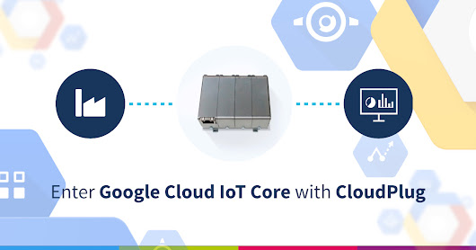 SOTEC supporting the new Google Cloud IoT Core to simplify the adoption of IoT solutions in the enterprise | SOTEC