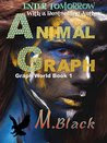 Animal Graph (YA Amazonian Eco-Fic Dystopia)