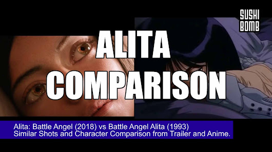MOVIES | VIDEO COMPARING ALITA: BATTLE ANGEL TO BATTLE ANGEL ALITA ANIME