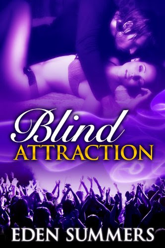 Blind Attraction (Reckless Beat) by Eden Summers