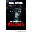 The Night of The Mosquito: A psychological thriller eBook: Max China: : Kindle Store