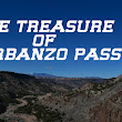 The Treasure of Garbanzo Pass