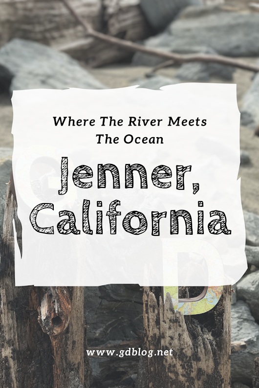 Where The River Meets The Ocean - Jenner, California | G&D Blog | Gay Lifestyle Blog