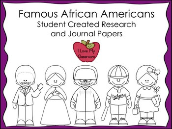 Famous African Americans Student Research and Journal Papers
