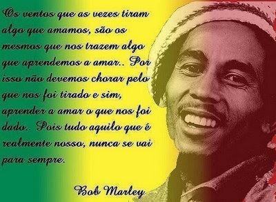 Mensagem de Reflexão Bob Marley