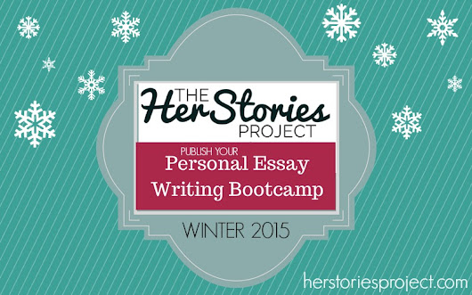 Get Published: A New Class and Writing Goals for the New Year - The HerStories Project