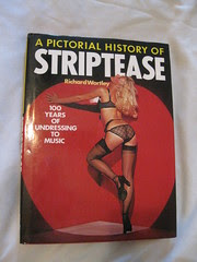 A Pictorial History of Striptease, By Richard Wortley