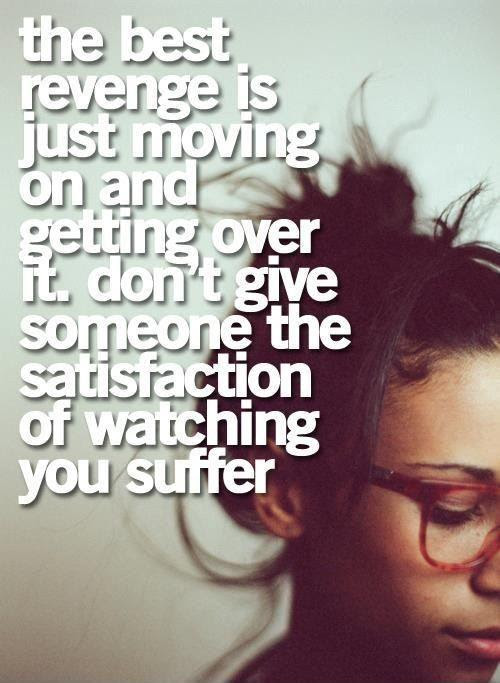 Moving On And Getting Over Quotes