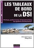 Les tableaux de bord de la DSI - Pilotage, performance et benchmarking du systA{umlaut}me d'informatio
