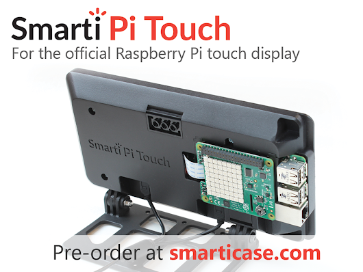 SmartiPi Touch: A Raspberry Pi Touch stand by Tom Murray —  Kickstarter