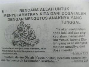 Di antara usaha kristianisasi kepada anak melayu adalah dengan menterjemah Bible ke Bahasa Melayu & menggunakan kalimah Allah