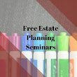 Free Estate Planning seminar schedule for March 2017 is now available! | Annapolis, MD Estate Planning Attorneys