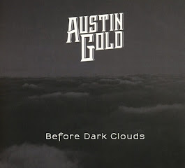 AUSTIN GOLD – Before Dark Clouds - The Rock Blog