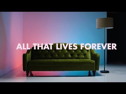All That Lives Forever Lyrics - Steffany Gretzinger