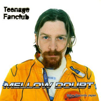 TEENAGE FANCLUB mellow doubt