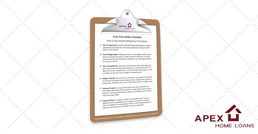 First-Time Seller Checklist | Apex Home Loans