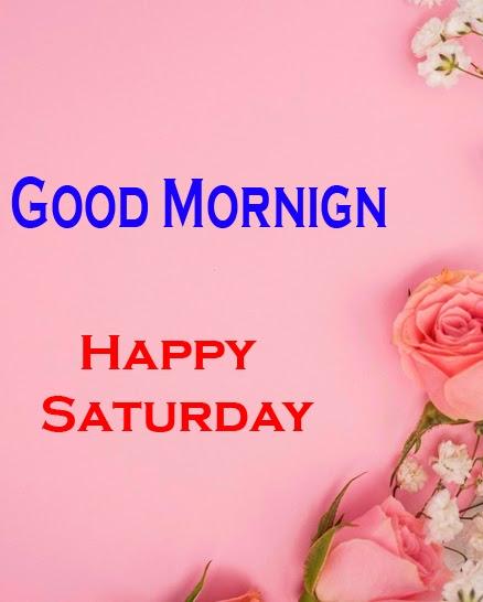 Saturday Good Morning Images 1