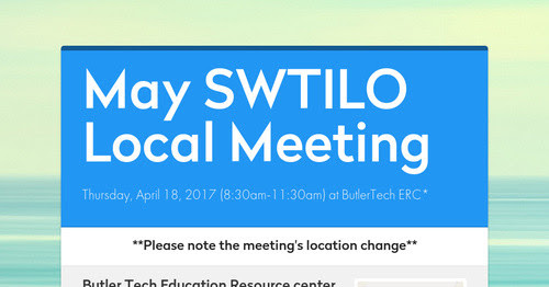 May SWTILO Local Meeting