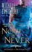 Now or Never (Wizards of Never...