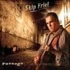 Skip Friel: Passage