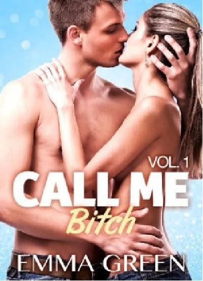 Couverture Call me Bitch, tome 1