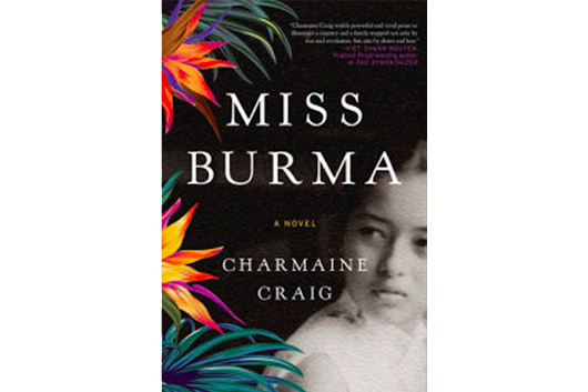 'Miss Burma,' inspired by family history, is a troubled tale of marriage and war