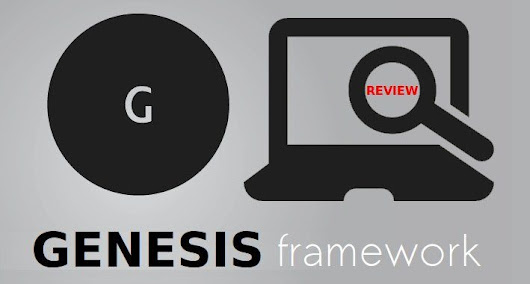 Genesis Framework + Theme – The Ultimate Solution For WordPress Users