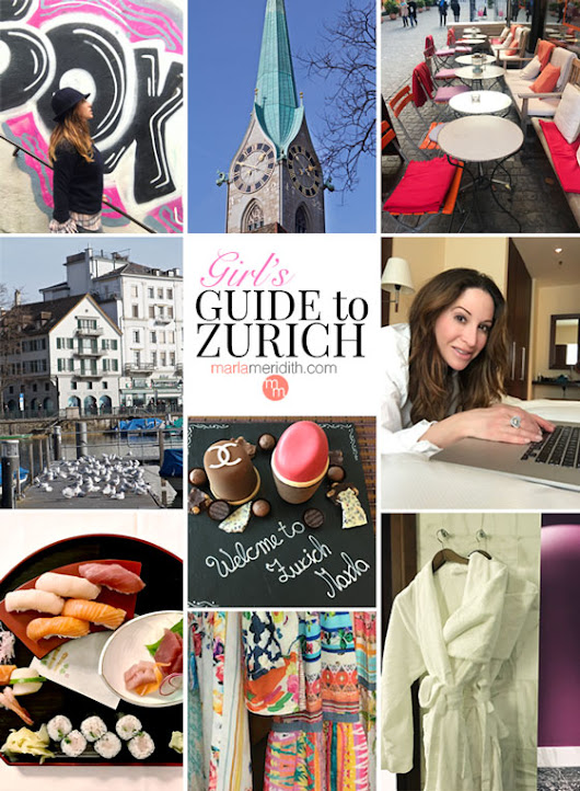 Marla Meridith | Girls Guide to Zurich, Switzerland