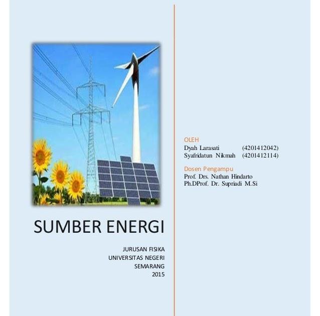Sebutkan Contoh Sumber Energi Yang Tidak Dapat Diperbarui ...