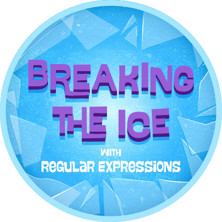 Breaking the Ice with Regular Expressions - Code School