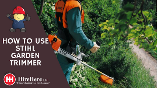 How to start a Stihl strimmer - Hire Here Ltd Dublin Blog DIY Guides | Industry News and Articles