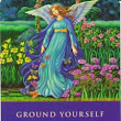 The Ground Yourself Angel Card