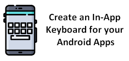 Creating an In-App Keyboard for your Android Apps – Sylvain Saurel – Medium