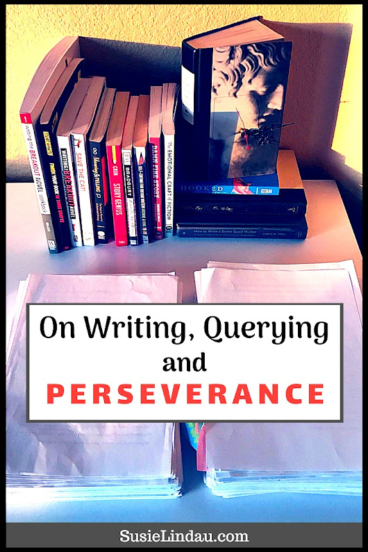 On Writing, Querying, and Perseverance