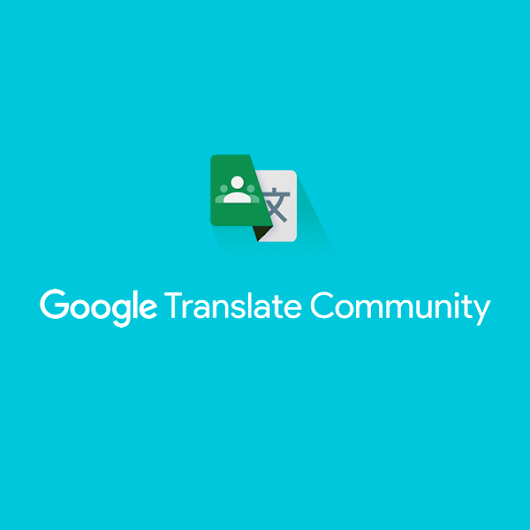 I just made the top 5% in the Google Translate Community!