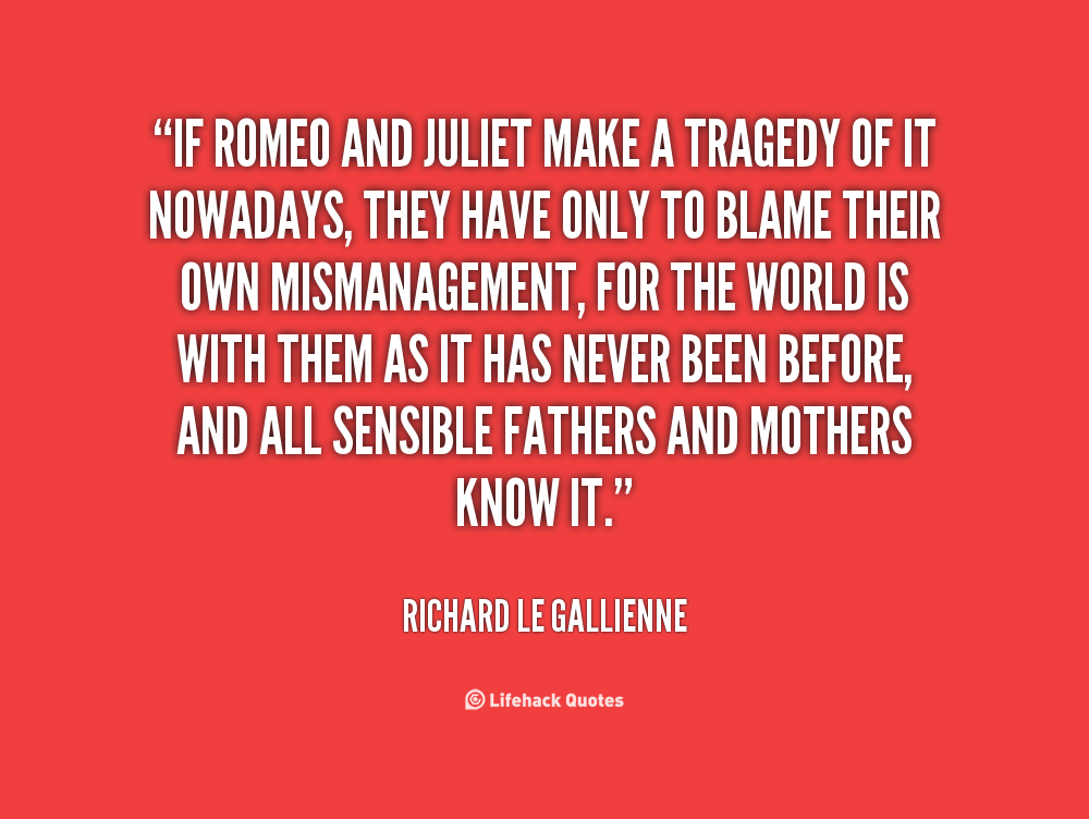 Romeo And Juliet Tragedy Quotes. QuotesGram