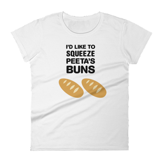 I'd Like to Squeeze Peeta's Buns Women's short sleeve t-shirt