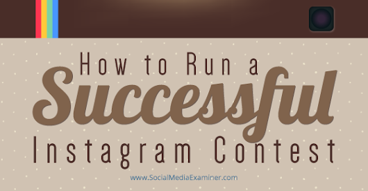 How to Run a Successful Instagram Contest |